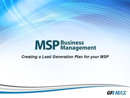 1 Creating a Lead Generation Plan for your MSP. 2 Richard Tubb Providing expert advice to help your IT company grow #MSPLeadGen.