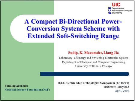 A Compact Bi-Directional Power- Conversion System Scheme with Extended Soft-Switching Range IEEE Electric Ship Technologies Symposium (ESTS'09) Baltimore,
