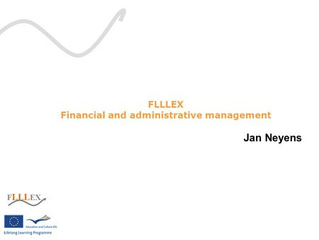F LLL EX Financial and administrative management Jan Neyens.
