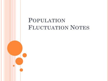 P OPULATION F LUCTUATION N OTES. R EVIEW Q UESTION 1: What factors lead to exponential growth in populations?
