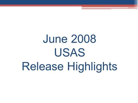 June 2008 USAS Release Highlights. Vendor New Hire Changes New Reporting Requirements from Ohio New Hire Reporting Center https: //newhirereporting.com/oh-newhire/default.asp.