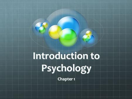 Introduction to Psychology Chapter 1. Define the following vocabulary words PsychologicalCognitivePsychologyHypothesisTheory Basic Science Applied Science.