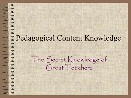 Pedagogical Content Knowledge