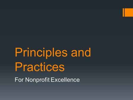 Principles and Practices For Nonprofit Excellence.