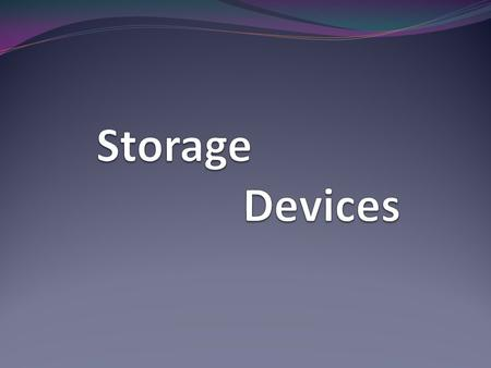 What is a storage device? Computer data storage, often called storage or memory, refers to computer components, devices, and recording media that retain.