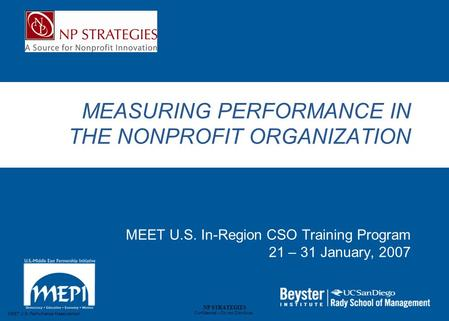 MEET U.S. Performance Measurement Confidential – Do not Distribute NP STRATEGIES MEASURING PERFORMANCE IN THE NONPROFIT ORGANIZATION MEET U.S. In-Region.