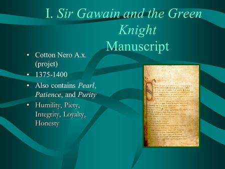 a report on the verse sir gawain and the green knight by pearl poet Sir gawain and the green knight, pearl, sir orfeo by j r r tolkien muscogulus: tolkien's fluent translations of sir gawain and pearl are an excellent introduction to the genius of the anonymous pearl-poet.