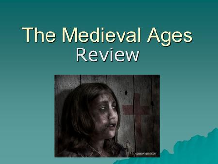 "The Medieval Ages Review. Why was this period referred to as ""The Middle Ages""?"