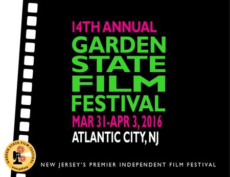 INTRODUCTION The 2016 Garden State Film Festival will present over 180 of the best of current independent films from around the globe, showcasing an exclusive.