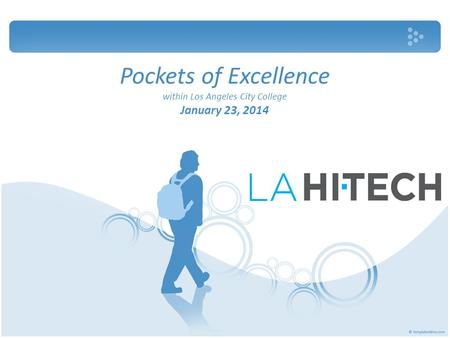 Pockets of Excellence within Los Angeles City College January 23, 2014.