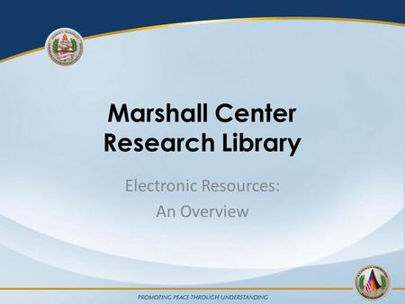 Marshall Center Research Library Electronic Resources: An Overview.