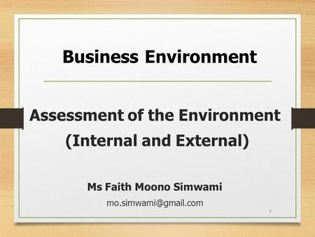 Internal and External Business Environment of Two&nbspResearch Paper