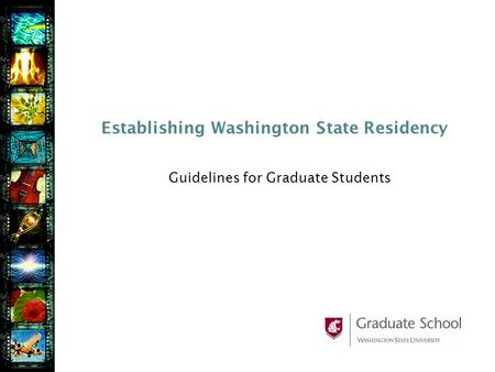 Establishing Washington State Residency Guidelines for Graduate Students.