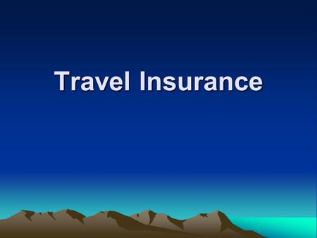 Travel Insurance. is an insurance policy which the insured purchases for himself or the whole family against unexpected circumstances e.g. medical and.