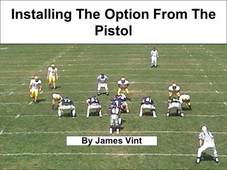 Installing The Option From The Pistol By James Vint.