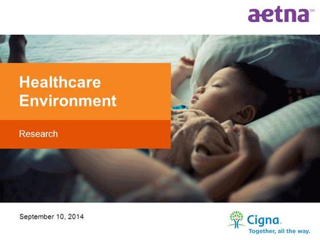 September 10, 2014 Research Healthcare Environment.