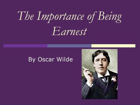 An analysis of social satire in the importance of being earnest by oscar wilde