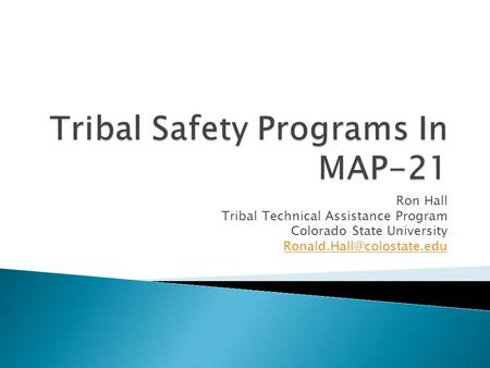 Ron Hall Tribal Technical Assistance Program Colorado State University