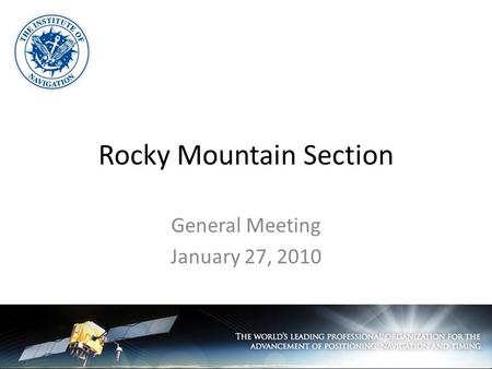 Rocky Mountain Section General Meeting January 27, 2010.