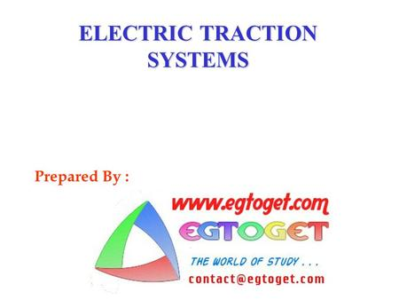 ELECTRIC TRACTION SYSTEMS