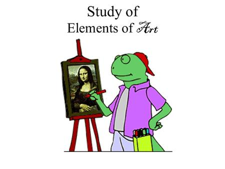 Study of Elements of Art