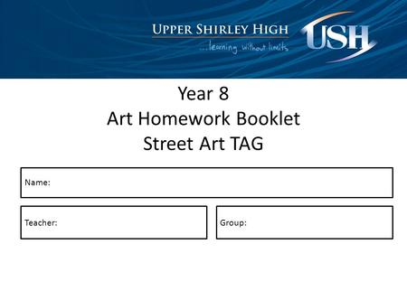 Year 8 Art Homework Booklet Street Art TAG