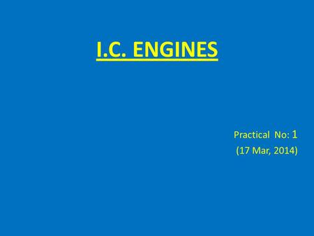 I.C. ENGINES Practical No: 1 (17 Mar, 2014). Measurement of Cylinder Pressure If your vehicle has been running roughly or losing power, there may be a.
