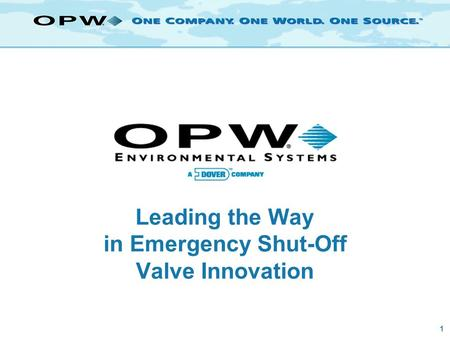 1 Leading the Way in Emergency Shut-Off Valve Innovation.