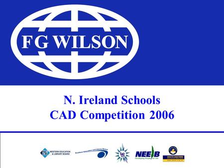 N. Ireland Schools CAD Competition 2006. 'Your mind works best in the same way that a parachute works best - when it is open.' Ivan Shaw, designer of.