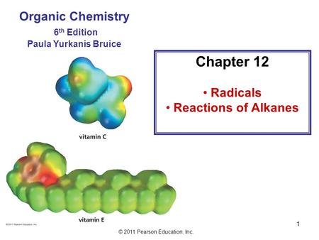 Chapter 12 Organic Chemistry 6th Edition Radicals Reactions of Alkanes