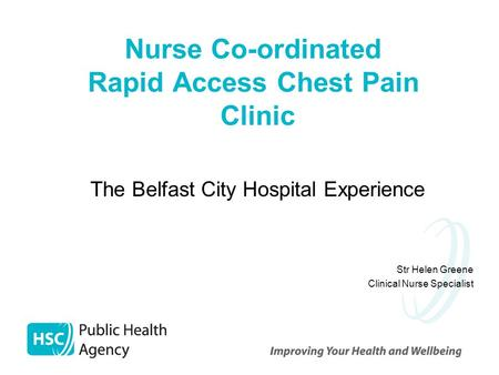 Nurse Co-ordinated Rapid Access Chest Pain Clinic