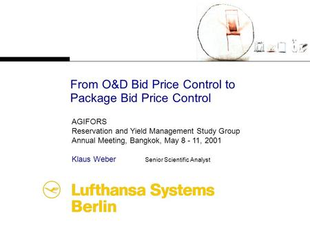 From O&D Bid Price Control to Package Bid Price Control