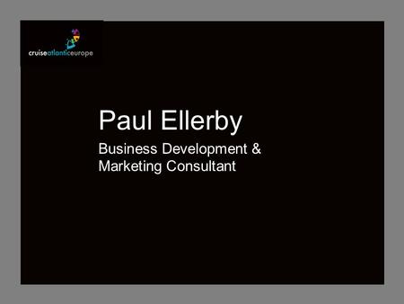Paul Ellerby Business Development & Marketing Consultant.