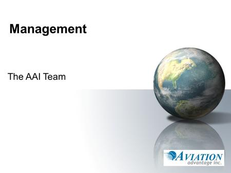 Management The AAI Team.