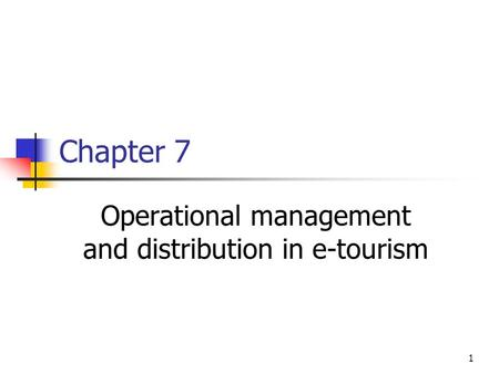 Operational management and distribution in e-tourism