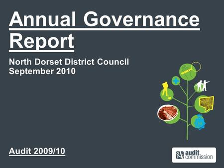Annual Governance Report North Dorset District Council September 2010 Audit 2009/10.