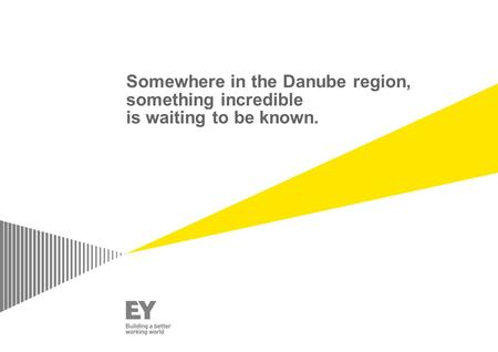 Somewhere in the Danube region, something incredible is waiting to be known.