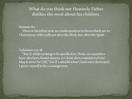 What do you think our Heavenly Father