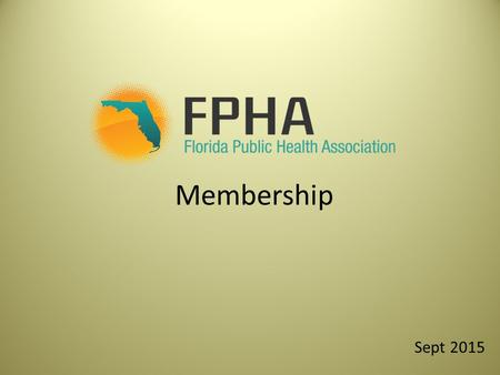 "Membership Sept 2015. FPHA History The first FPHA ""Conference"" was called in 1929 by the State Health Officer, Dr. Henry Hanson. In 1931, the FPHA was."