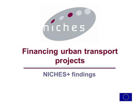 Financing urban transport projects NICHES+ findings.