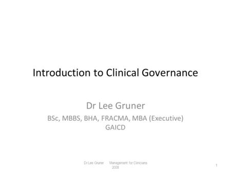 Introduction to Clinical Governance