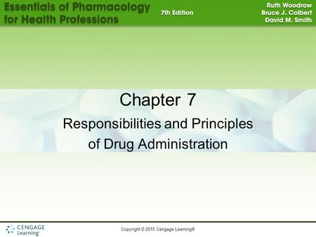 Responsibilities and Principles of Drug Administration