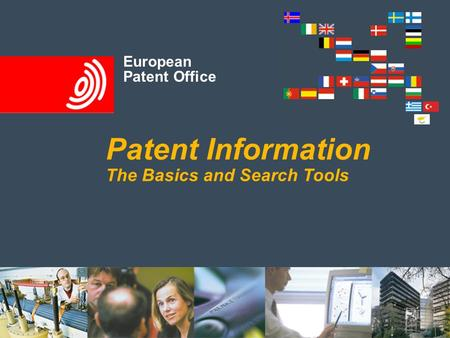 European Patent Office Patent Information The Basics and Search Tools European Patent Office.