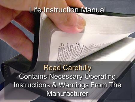 Life Instruction Manual