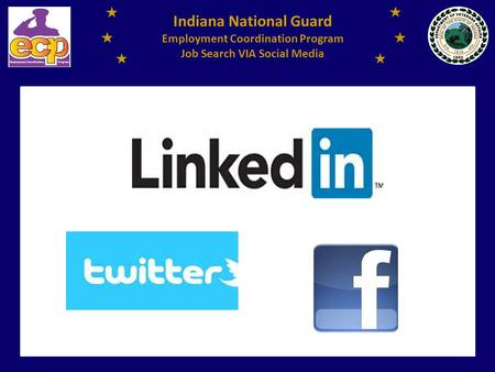 Indiana National Guard Employment Coordination Program Job Search VIA Social Media.