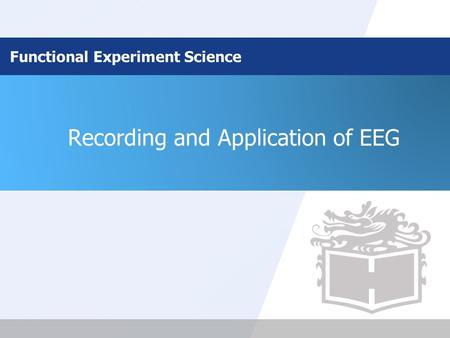 Recording and Application of EEG Functional Experiment Science.