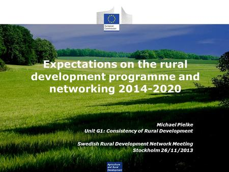 Expectations on the rural development programme and networking
