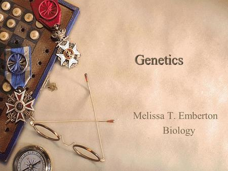 Genetics Melissa T. Emberton Biology. Concepts  Instructions for specifying characteristics are carried in nucleic acids.  Mulitcellular organisms,