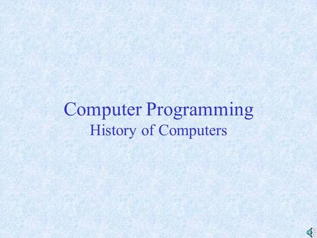 Computer Programming History of Computers