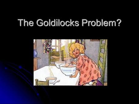 The Goldilocks Problem?. Astronomical! Why is Venus so hot…